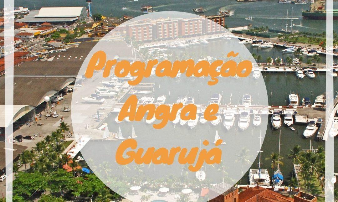Programação sede Angra e Guarujá